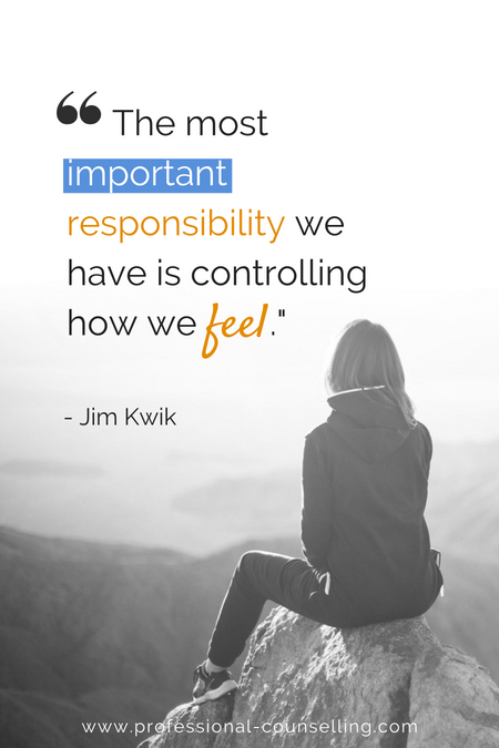 The most important responsibility we have is controlling how we feel. -Jim Kwik